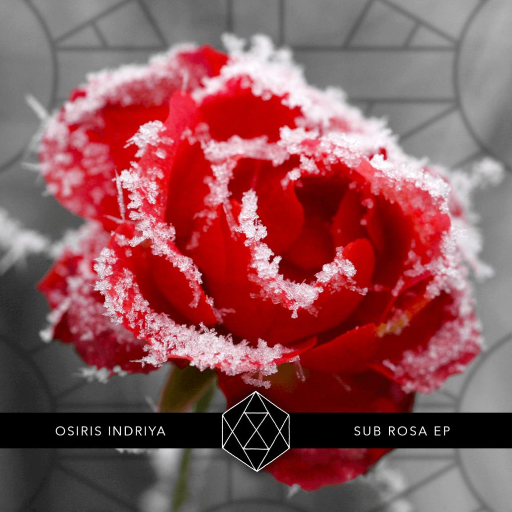 Osiris Indriya - Sub Rosa EP - Album Art